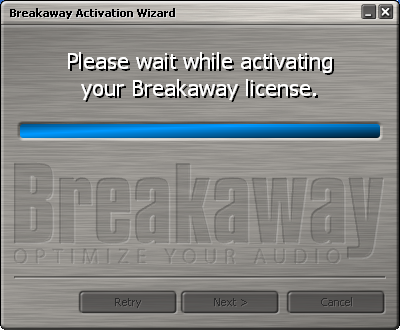 please wait while activating your breakaway license